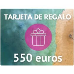 TARJETA DE REGALO DE 550 EUROS