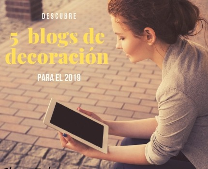 5 blogs de decoración para 2019